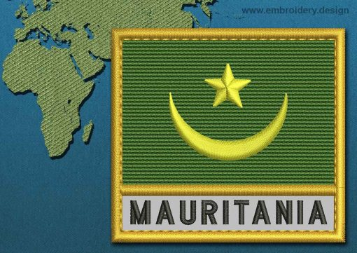 This Flag of Mauritania Text with a Gold border design was digitized and embroidered by www.embroidery.design.