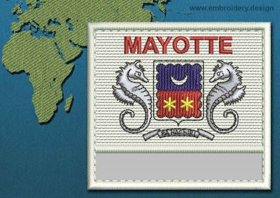 This Flag of Mayotte Customizable Text  with a Colour Coded border design was digitized and embroidered by www.embroidery.design.