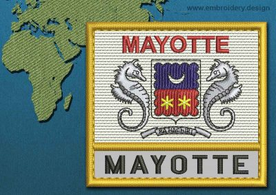 This Flag of Mayotte Text with a Gold border design was digitized and embroidered by www.embroidery.design.