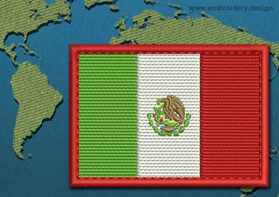 This Flag of Mexico Rectangle with a Colour Coded border design was digitized and embroidered by www.embroidery.design.