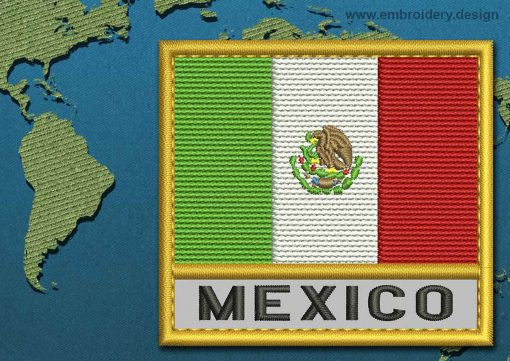 This Flag of Mexico Text with a Gold border design was digitized and embroidered by www.embroidery.design.