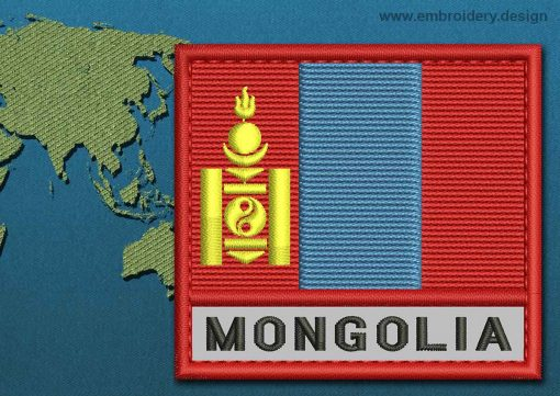 This Flag of Mongolia Text with a Colour Coded border design was digitized and embroidered by www.embroidery.design.
