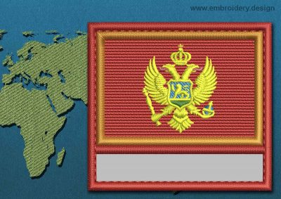 This Flag of Montenegro Customizable Text  with a Colour Coded border design was digitized and embroidered by www.embroidery.design.