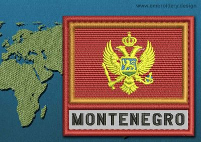 This Flag of Montenegro Text with a Colour Coded border design was digitized and embroidered by www.embroidery.design.
