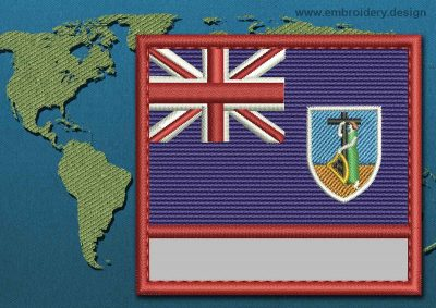 This Flag of Montserrat Customizable Text  with a Colour Coded border design was digitized and embroidered by www.embroidery.design.
