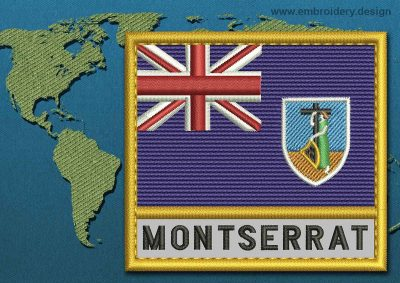 This Flag of Montserrat Text with a Gold border design was digitized and embroidered by www.embroidery.design.