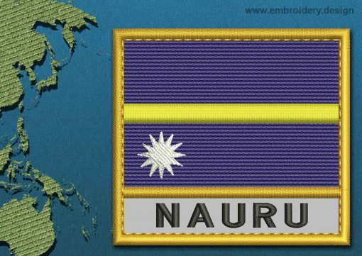 This Flag of Nauru Text with a Gold border design was digitized and embroidered by www.embroidery.design.