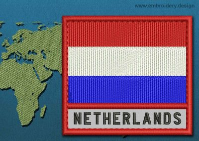 This Flag of Netherlands Text with a Colour Coded border design was digitized and embroidered by www.embroidery.design.