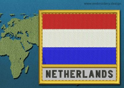 This Flag of Netherlands Text with a Gold border design was digitized and embroidered by www.embroidery.design.