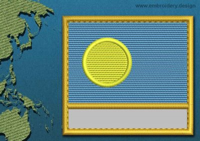 This Flag of Palau Customizable Text  with a Gold border design was digitized and embroidered by www.embroidery.design.