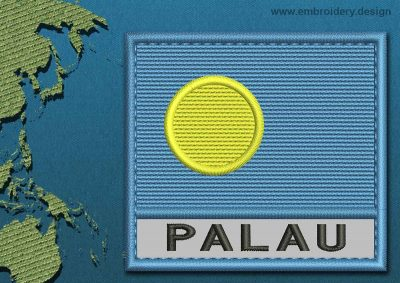 This Flag of Palau Text with a Colour Coded border design was digitized and embroidered by www.embroidery.design.