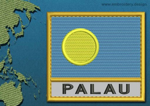 This Flag of Palau Text with a Gold border design was digitized and embroidered by www.embroidery.design.