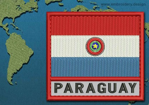 This Flag of Paraguay Text with a Colour Coded border design was digitized and embroidered by www.embroidery.design.