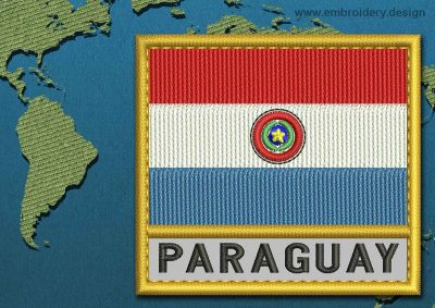 This Flag of Paraguay Text with a Gold border design was digitized and embroidered by www.embroidery.design.