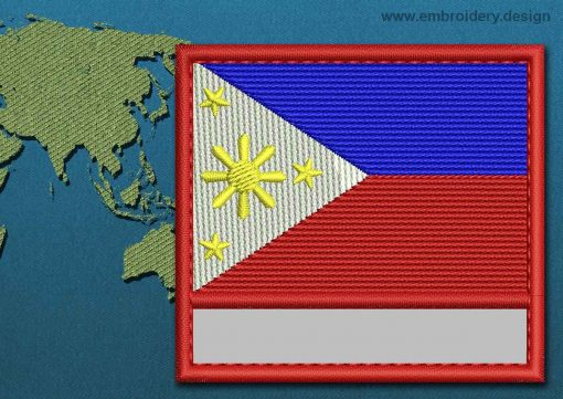This Flag of Philippines Customizable Text  with a Colour Coded border design was digitized and embroidered by www.embroidery.design.