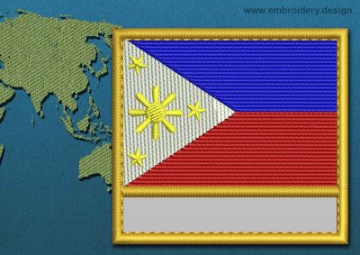 This Flag of Philippines Customizable Text  with a Gold border design was digitized and embroidered by www.embroidery.design.