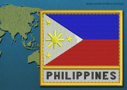 This Flag of Philippines Text with a Gold border design was digitized and embroidered by www.embroidery.design.