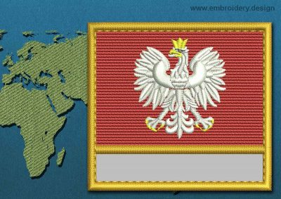 This Flag of Poland (With Eagle) Customizable Text  with a Gold border design was digitized and embroidered by www.embroidery.design.