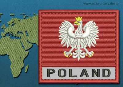 This Flag of Poland (With Eagle) Text with a Colour Coded border design was digitized and embroidered by www.embroidery.design.