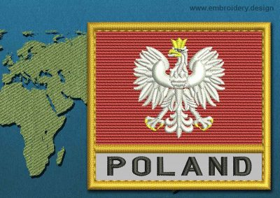 This Flag of Poland (With Eagle) Text with a Gold border design was digitized and embroidered by www.embroidery.design.