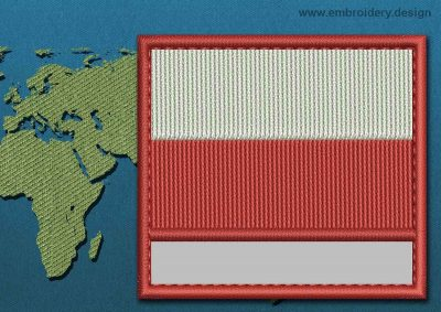 This Flag of Poland (No Eagle) Customizable Text  with a Colour Coded border design was digitized and embroidered by www.embroidery.design.