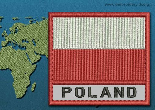 This Flag of Poland (No Eagle) Text with a Colour Coded border design was digitized and embroidered by www.embroidery.design.