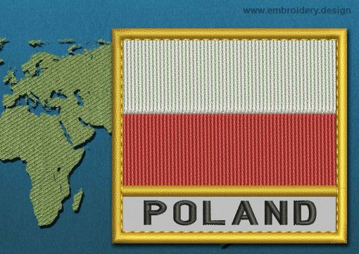 This Flag of Poland (No Eagle) Text with a Gold border design was digitized and embroidered by www.embroidery.design.