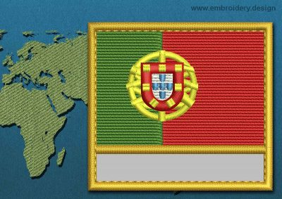 This Flag of Portugal Customizable Text  with a Gold border design was digitized and embroidered by www.embroidery.design.