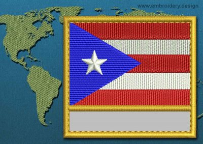 This Flag of Puerto Rico Customizable Text  with a Gold border design was digitized and embroidered by www.embroidery.design.