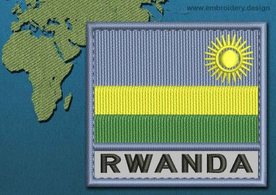 This Flag of Rwanda Text with a Colour Coded border design was digitized and embroidered by www.embroidery.design.