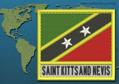 This Flag of Saint Kitts and Nevis Text with a Colour Coded border design was digitized and embroidered by www.embroidery.design.