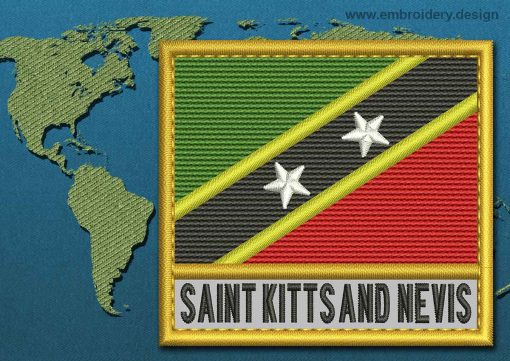 This Flag of Saint Kitts and Nevis Text with a Gold border design was digitized and embroidered by www.embroidery.design.
