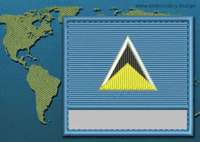 This Flag of Saint Lucia Customizable Text  with a Colour Coded border design was digitized and embroidered by www.embroidery.design.