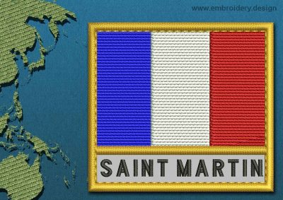 This Flag of Saint Martin Text with a Gold border design was digitized and embroidered by www.embroidery.design.