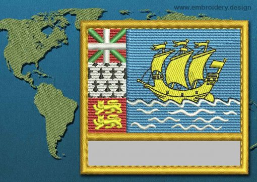 This Flag of Saint Pierre and Miquelon Customizable Text  with a Gold border design was digitized and embroidered by www.embroidery.design.