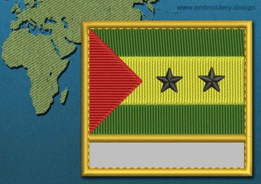 This Flag of Sao Tome and Principe Customizable Text  with a Gold border design was digitized and embroidered by www.embroidery.design.
