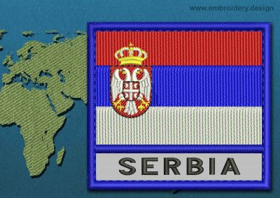 This Flag of Serbia Text with a Colour Coded border design was digitized and embroidered by www.embroidery.design.