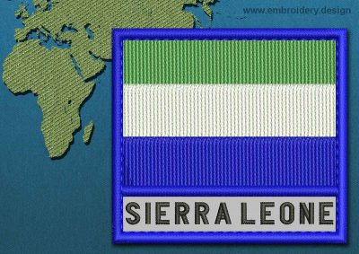 This Flag of Sierra Leone Text with a Colour Coded border design was digitized and embroidered by www.embroidery.design.