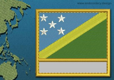 This Flag of Solomon Islands Customizable Text  with a Gold border design was digitized and embroidered by www.embroidery.design.