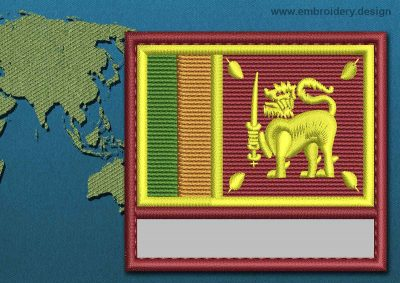 This Flag of Sri Lanka Customizable Text  with a Colour Coded border design was digitized and embroidered by www.embroidery.design.