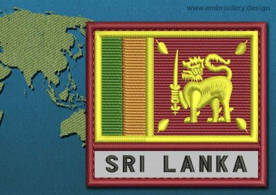 This Flag of Sri Lanka Text with a Colour Coded border design was digitized and embroidered by www.embroidery.design.
