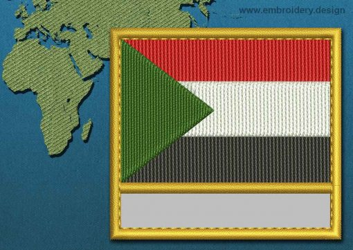 This Flag of Sudan Customizable Text  with a Gold border design was digitized and embroidered by www.embroidery.design.