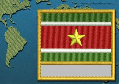 This Flag of Suriname Customizable Text  with a Gold border design was digitized and embroidered by www.embroidery.design.