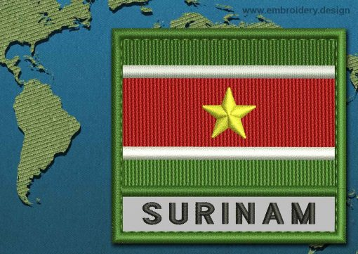 This Flag of Suriname Text with a Colour Coded border design was digitized and embroidered by www.embroidery.design.