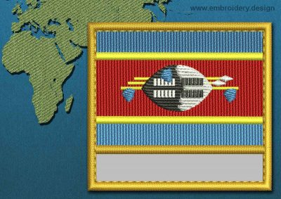 This Flag of Swaziland Customizable Text  with a Gold border design was digitized and embroidered by www.embroidery.design.