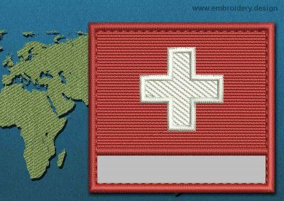 This Flag of Switzerland Customizable Text  with a Colour Coded border design was digitized and embroidered by www.embroidery.design.