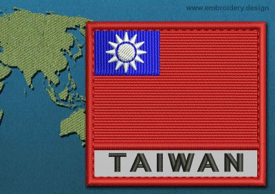 This Flag of Taiwan Text with a Colour Coded border design was digitized and embroidered by www.embroidery.design.
