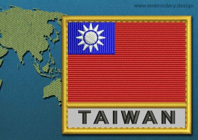 This Flag of Taiwan Text with a Gold border design was digitized and embroidered by www.embroidery.design.