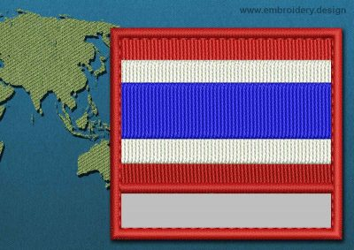 This Flag of Thailand Customizable Text  with a Colour Coded border design was digitized and embroidered by www.embroidery.design.