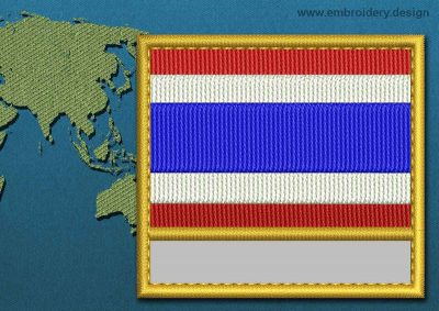 This Flag of Thailand Customizable Text  with a Gold border design was digitized and embroidered by www.embroidery.design.